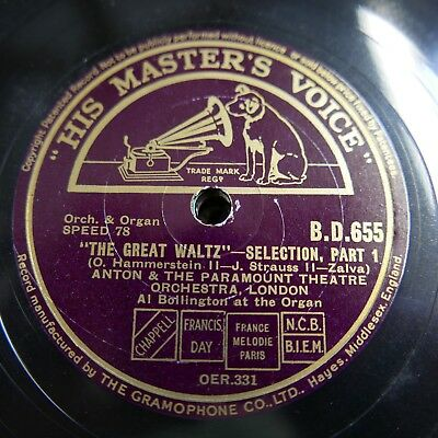 78 Rpm ANTON PARAMOUNT THEATRE ORCH The Great Waltz , Selection • 25£
