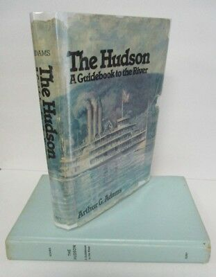 AU102.10 • Buy THE HUDSON, A Guidebook To The River,  Arthur G. Adams, 1981,1st In DJ, Signed
