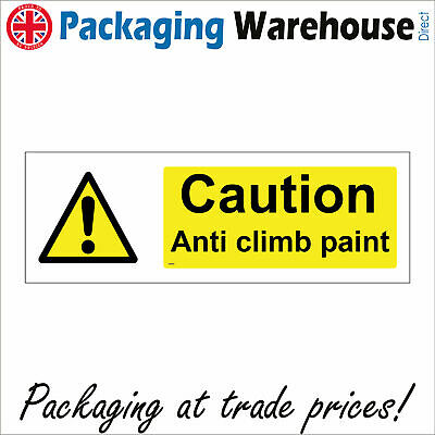 £9.82 • Buy Ws700 Caution Anti Climb Paint Sign Thieves Vandals Private Property Intruders