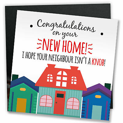NEW HOME Card FUNNY Congratulations Friend Neighbour Gift Adult Rude Joke Humour • 3.79£