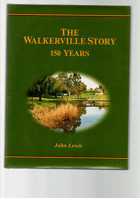 AU32 • Buy THE WALKERVILLE STORY : 150 YEARS - JOHN LEWIS  South Australia   Fa