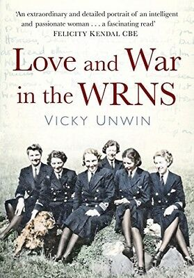 Love And War In The WRNS: Letters Home 1940-46, New Books • 7.09£