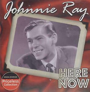 JOHNNIE RAY Here And Now CD USA Collectables 2005 10 Track(Col8081) • 3.14£
