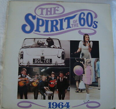 THE SPIRIT OF THE 60'S - 1964 - Various Artists - Time Life TL 532/01 • 7.55£