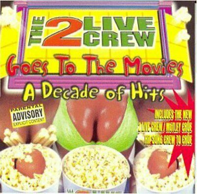 $ CDN25.18 • Buy 2 Live Crew - Goes To The Movies: Decade Of Hits [New CD] Explicit, Bo