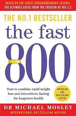 $22.75 • Buy The Fast 800: Australian And New Zealand Edition By Michael Mosley (English) Pap