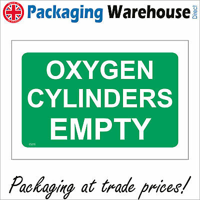 Cs273 Oxygen Cylinders Empty Sign Air Cannister Empty Warning Caution  Full • 25.98£
