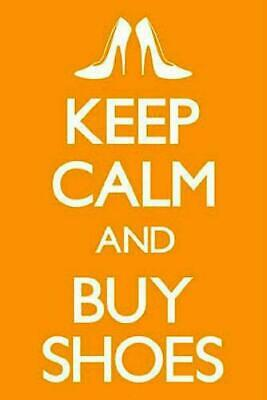 Keep Calm And Buy Shoes - Maxi Poster 61 Cm X 91.5cm New And Sealed • 6.99£