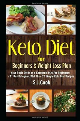 $10.50 • Buy Keto Diet For Beginners & Weight Loss Plan By S.J. Cook Paperback 1521903700 NEW