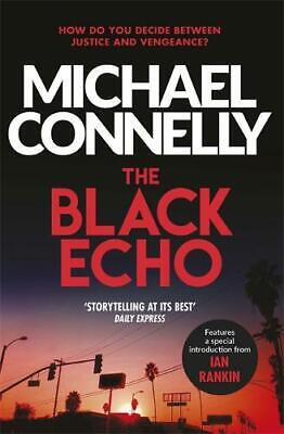 The Black Echo (Harry Bosch Series), Connelly, Michael, New, • 4.34£