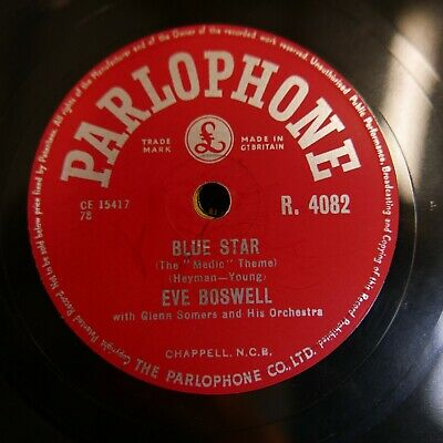 £20 • Buy 78rpm EVE BOSWELL Blue Star / Pickin` A Chicken R 4082