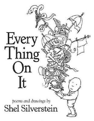 Every Thing On It By Shel Silverstein • 14.08£