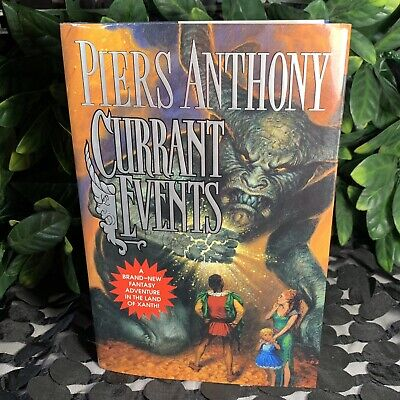 Currant Events (Xanth) By Anthony, Piers 2004 1st Edition • 9.98$