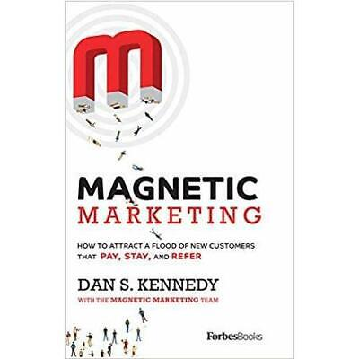 Magnetic Marketing By Dan S. Kennedy (author) • 16.20£