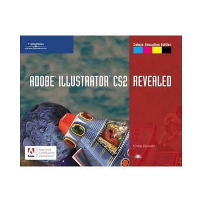 AU147.11 • Buy Adobe Illustrator CS2, Revealed, Deluxe Education Edition By Chris Botello (a...