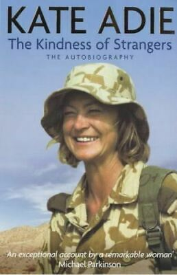 £4 • Buy Adie, Kate, The Autobiography: The Kindness Of Strangers, Very Good, Hardcover