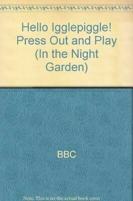 £4 • Buy BBC, In The Night Garden: Hello Igglepiggle! Press Out And Play, Like New, Spira