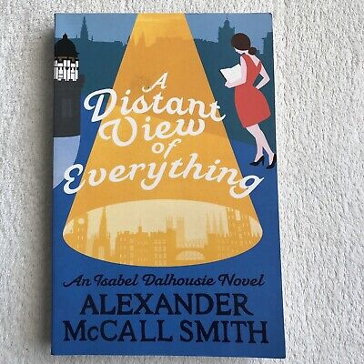 AU17 • Buy A Distant View Of Everything Soft Cover Alexander McCall Smith Isabel Dalhousie