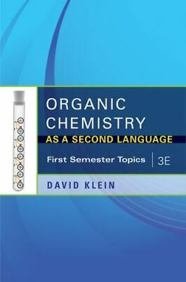 $33.61 • Buy Organic Chemistry As A Second Language, 3e: First Semester Topics