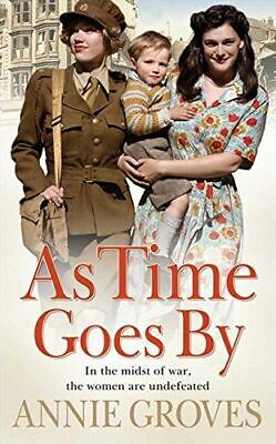 Groves, Annie, As Time Goes By, UsedVeryGood, Paperback • 3.79£