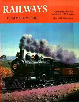 £8.65 • Buy Ellis, C. Hamilton  RAILWAYS : A PICTORIAL HISTORY OF THE FIRST 150 YEARS 1974 H