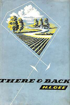 There And Back By H.L. Gee, H.L. Gee, Good Condition Book, ISBN • 9.71£