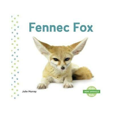 Fennec Fox By Julie Murray (author) • 6.27£