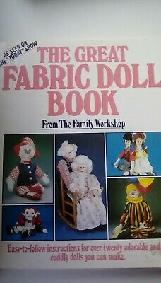 Toy Sewing Book, The Great Fabric Doll Book • 4.99£