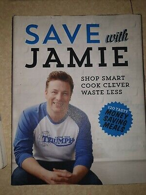 AU19 • Buy Save With Jamie: Shop Smart, Cook Clever, Waste Less, Oliver, Jamie, Used; Good