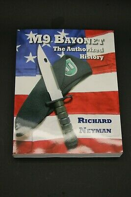$ CDN74.58 • Buy M9 BAYONET The Authorized History Guide Book By Richard Neyman Buck 188 Phrobis