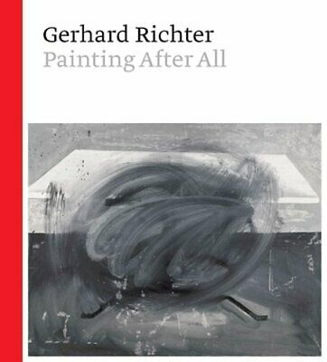 $34.80 • Buy Gerhard Richter: Painting After All By Sheena Wagstaff: New