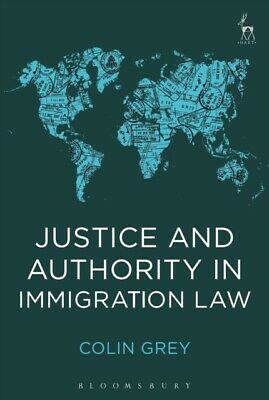 Justice & Authority In Immigration Law • 21.47£