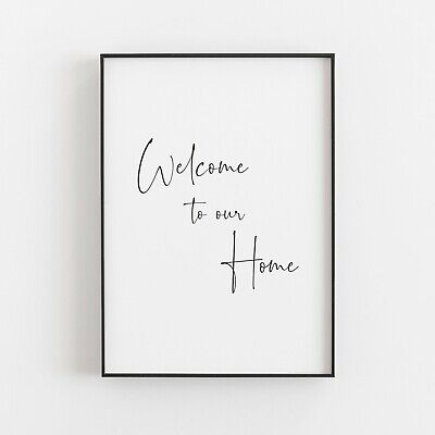 Welcome To Our Home Typography Print Art Poster Greetings Wall Art  • 4.99£