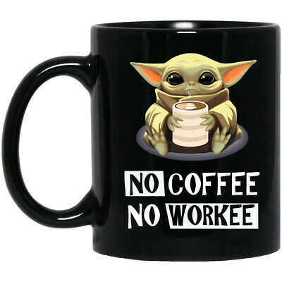 $16.50 • Buy Baby Yoda, No Coffe No Workee, Funny Gift 1, Black Coffee Mug