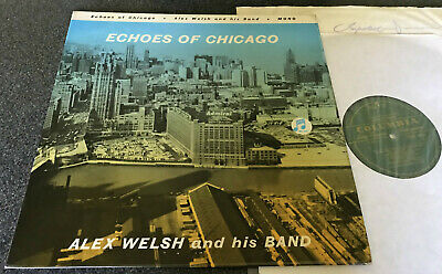 Alex Welsh And His Band-echoes Of Chicago-uk 1962 Vinyl Lp-lansdowne (ex/ex+) • 21.99£