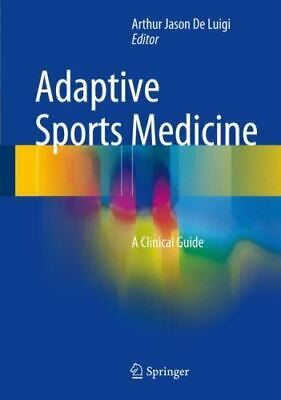 £132.75 • Buy Adaptive Sports Medicine : A Clinical Guide (2017, Hardcover)