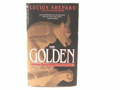 £3.72 • Buy The Golden: By Lucius Shepard  Paperback
