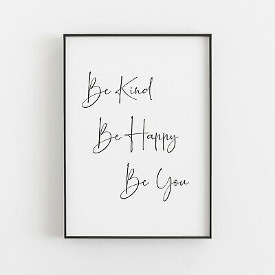 Be Kind Be Happy Typography Print Poster Inspirational Love Wall Art  • 4.99£