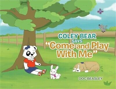 £11.17 • Buy Coley Bear Says  Come And Play With Me  (Paperback Or Softback)