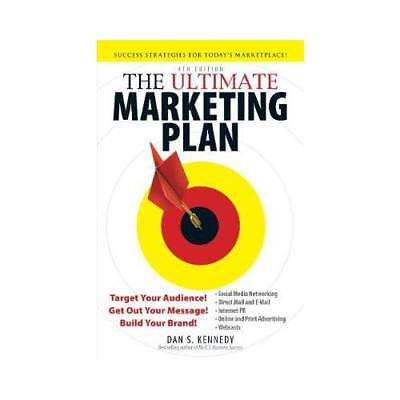 The Ultimate Marketing Plan By Dan S Kennedy • 9.99£