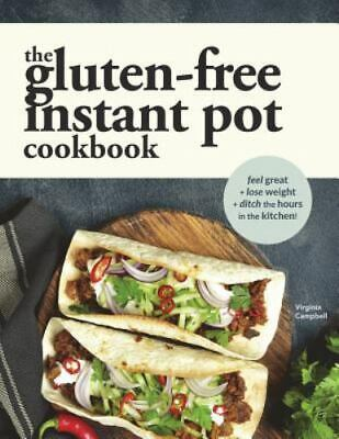 $16.63 • Buy The Gluten-Free Instant Pot Cookbook, Like New Used, Free Shipping In The US