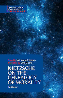 Nietzsche:  On The Genealogy Of Morality  And Other Writings (Cambridge Texts In • 18.94£