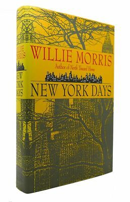 $44.95 • Buy Willie Morris NEW YORK DAYS 1st Edition 1st Printing