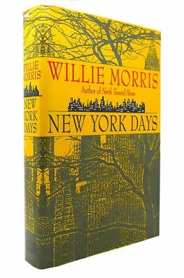 $74.95 • Buy Willie Morris NEW YORK DAYS 1st Edition 1st Printing