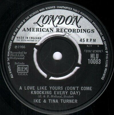 IKE AND TINA TURNER A Love Like Yours 7 INCH VINYL UK London 1966 Four Prong • 3.40£
