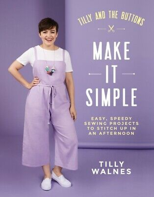 Tilly & The Buttons Make It Simple • 17.09£