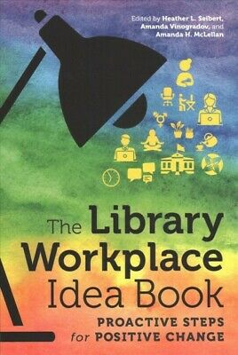 $86.62 • Buy Library Workplace Idea Book : Proactive Steps For Positive Change, Paperback ...