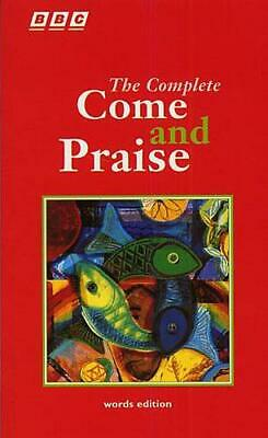 The Complete Come And Praise - Words Edition    Book Only MUSBW81013 • 6£