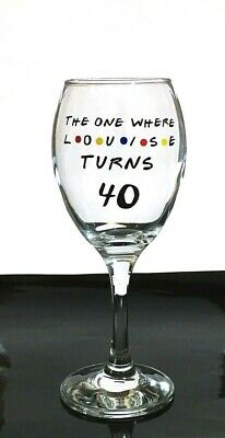 FRIENDS  Personalised WINE Glass Birthday 18th 21st 30th 40th 50th 60th • 10£