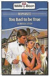 Leigh, Roberta, Too Bad To Be True, Very Good, Paperback • 2.99£